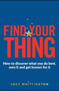 Find Your Thing by Lucy Whittington