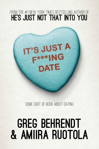 It's Just a F'''ing Date   Some Sort of Book About Dating