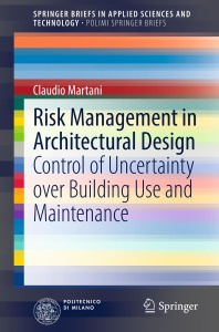 Risk Management in Architectural Design Control of Uncertainty over Building Use a...