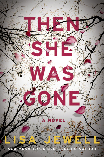 09  THEN SHE WAS GONE by Lisa Jewell