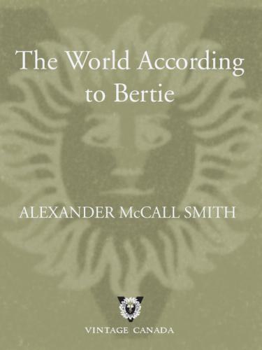 Alexander McCall Smith [44 Scotland Street 04] The World According to Bertie (v5)