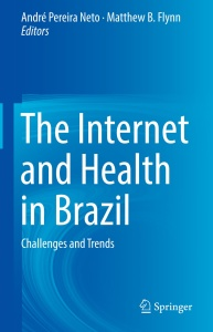 The Internet and Health in Brazil- Challenges and Trends