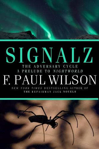 Signalz by F  Paul Wilson