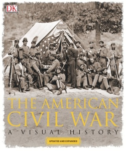 The American Civil War- A Visual History, Revised Edition