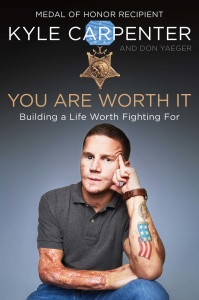 You Are Worth It by Kyle Carpenter