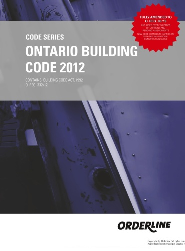 ONTARIO BUILDING CODE   FULLY AMENDED TO O REG 8819