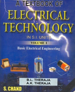 A Textbook of Electrical Technology in SI Units Volume I Basic Electrical Engin