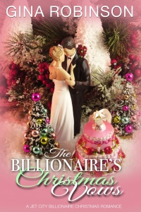 Gina Robinson - Switched at Marriage 08 - The Billionaire's Christmas Vow