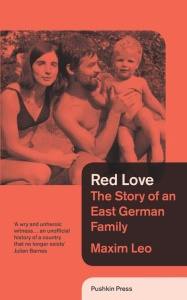 Red Love - The Story of an East German Family