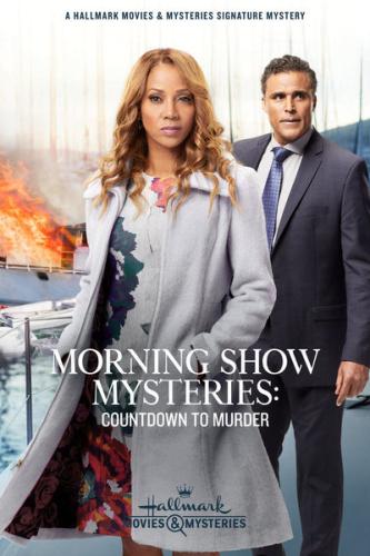 Morning Show Mysteries Countdown to Murder 2019 1080p AMZN WEBRip DDP2 0 x264-alfaHD
