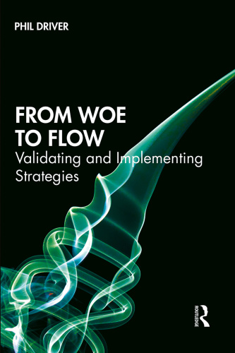 From Woe to Flow Validating and Implementing Strategies