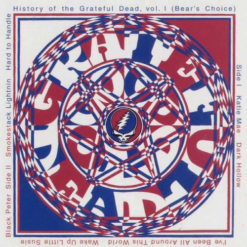 1973   History Of The Grateful Dead, Vol  I (Bear's Choice)