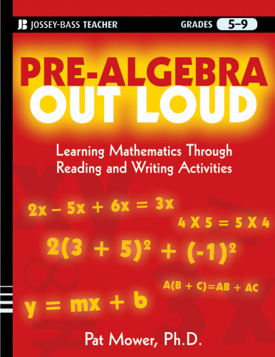 Pre Algebra Out Loud   Learning Mathematics Through Reading and Writing Activities