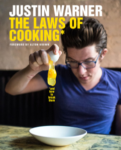 The Laws of Cooking     and How to Break Them
