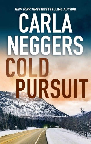 Cold Pursuit Reissue   Carla Neggers    Book