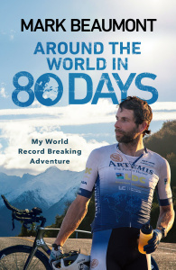 Around the World in 80 Days by Mark Beaumont