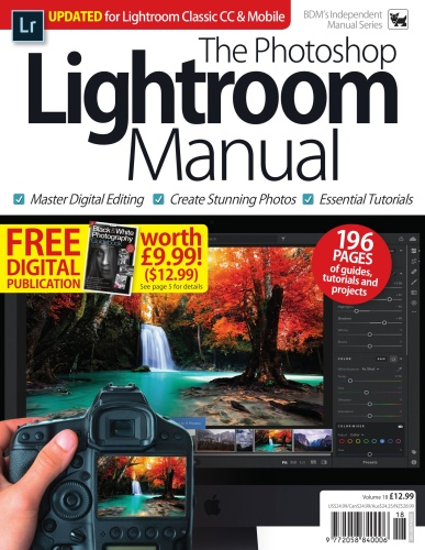 The Photoshop Lightroom Manual - Volume 18 (2019)