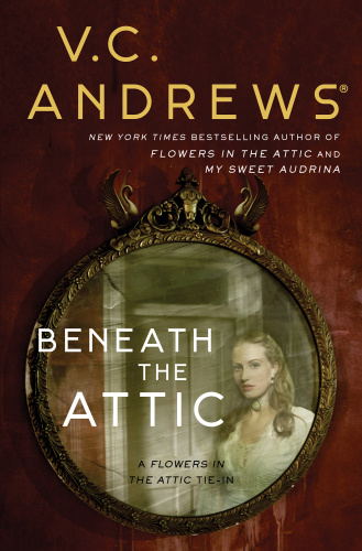 V C Andrews [Dollanganger 06] Beneath the Attic