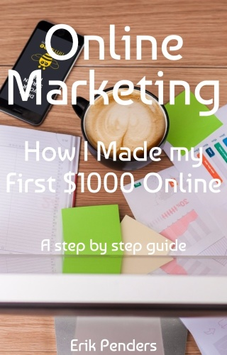 Online Marketing   How I made my first $ online (1000)