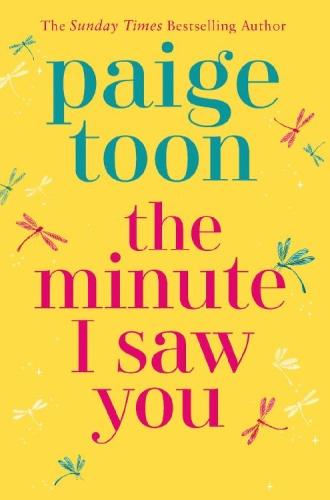 The Minute I Saw You   Paige Toon
