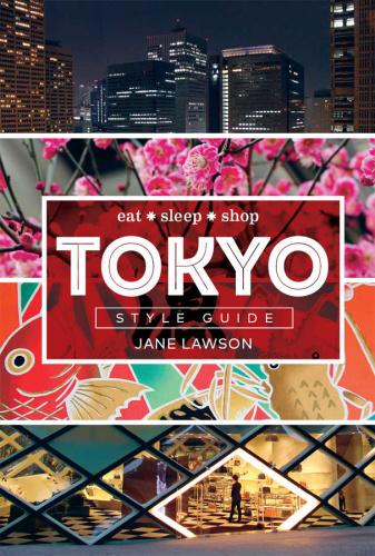Tokyo Style Guide   Eat Sleep Shop