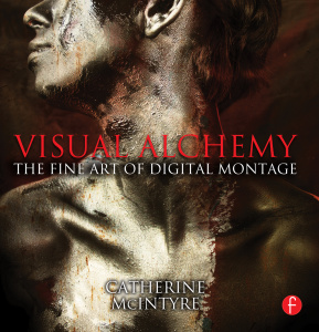 Visual Alchemy- The Fine Art of Digital Montage