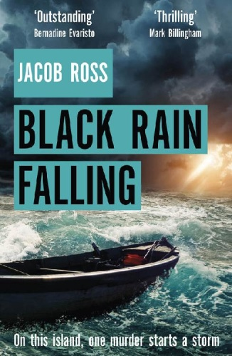 Black Rain Falling by Jacob Ross