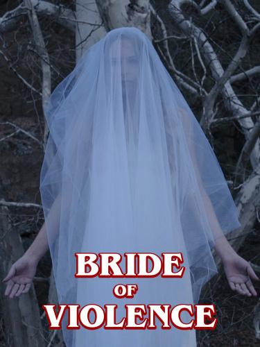 Bride Of Violence 2018 720p AMZN WEBRip DDP2 0 x264-TEPES