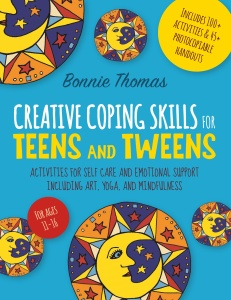 Creative Coping Skills for Teens and Tweens- Activities for Self Care and Emotiona...