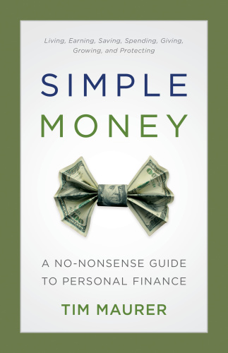 Simple Money - A No-Nonsense Guide to Personal Finance