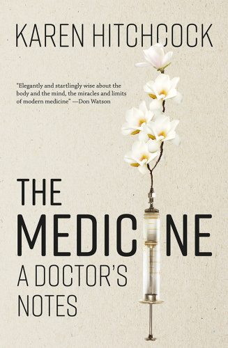 The Medicine A Doctor's Notes