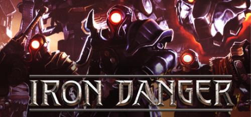 Iron Danger (2020)