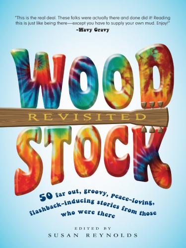 Susan Reynolds Woodstock Revisited (2009)