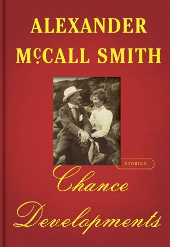 Alexander McCall Smith   Chance Developments
