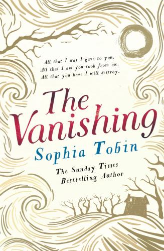 The Vanishing by Sophia Tobin