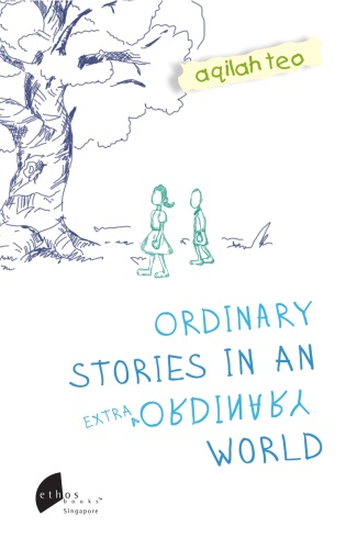 Ordinary Stories in an Extraordinary World