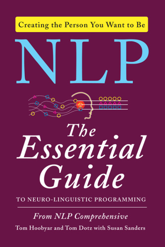 NLP The Essential Guide to Neuro Linguistic Programming by Susan Sanders