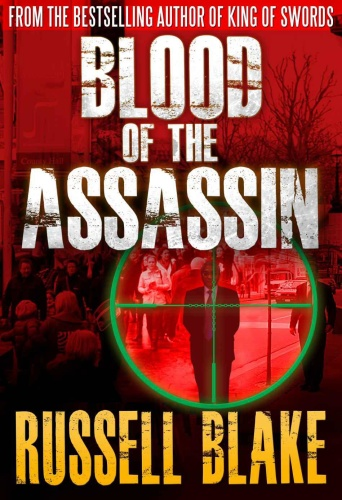 Assassin 04 Blood of the Assassin   Russell Blake