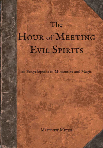 The Hour of Meeting Evil Spirits   An Encyclopedia of Mononoke and Magic