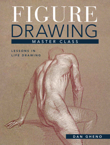 Figure Drawing Master Class   Lessons In Life Drawing