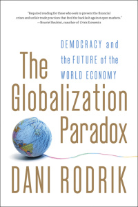 The Globalization Paradox - Democracy and the Future of the World Economy