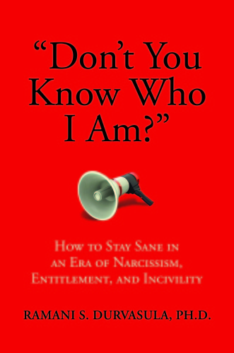 Don't You Know Who I Am by Ramani S  Durvasula