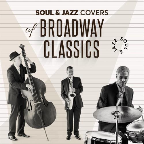 VA Soul & Jazz Covers of Broadway Classics (2020)