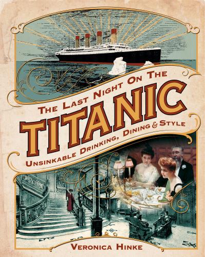 The Last Night on the Titanic by Veronica Hinke