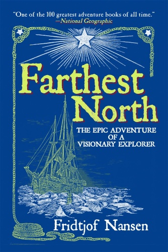 Farthest North by Fridtjof Nansen