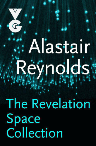 The Revelation Space Collection  Omnibus   Alastair Reynolds