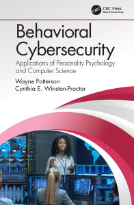 Behavioral Cybersecurity Applications of Personality Psychology and Computer Science