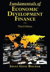 Fundamentals of Economic Development Finance, Third Edition