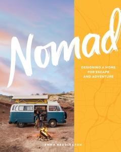 Nomad- Designing a Home for Escape and Adventure
