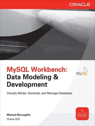MySQL Workbench - Data Modeling & Development